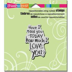 STAMPENDOUS RUBBER STAMPS CLING HAVE I TOLD YOU STAMP #STAMPENDOUS