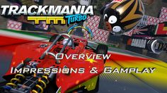 Trackmania Turbo Overview, Impressions & Gameplay | Game Modes & Secret ...