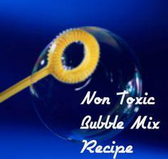 Nontoxic Blowing Bubble Mix Recipe from Condo Blues