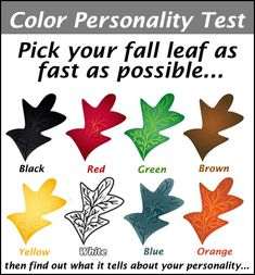 Awesome Quotes: Pick Your Colored Leaf – Personality Test. I picked green. the green one had my eye first and i like the color green. Color Personality Test, Personality Characteristics, Personality Quizzes, Think Before You Speak, Best Quotes, Awesome Quotes, Quotes Quotes, Color Test, Colour