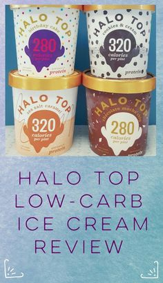 Thinking of trying the low carb, low calorie Halo Top ice cream? I review 4 flavors here!