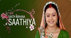 Saath Nibhana Saathiya 4th December 2014 Star plus HD episode Saath Nibhana Sathiya Saath Nibhana Sathiya is a Star Plus one of the leading since it started, from the production house of Rashmi Sharma Telefilms directed by Rashmi Sharma one of most popular director of Star Plus. This show is featured by Mohammad Nazim as Ahem Modi,