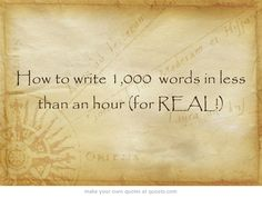 FREE Webinar - How to write 1,000 words in less than an hour (for REAL!)