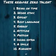 These require zero talent..