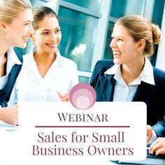 Webinar: Sales for Small Business Owners | Amanda Parker of @TheCAWay, explains her insights on why she loves #sales and tips on how to tackle this four letter word. #smallbizowners #WomenEntrepreneurs