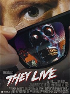 They Live Movie Poster. Horror Movie Posters, Movie Poster Art, Horror Films, Horror Art, Print Poster, Sci Fi Films, Cult Movies, 80s Movies, Indie Movies