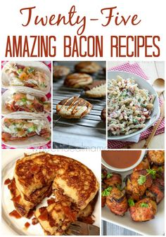 25 Amazing Bacon Recipes