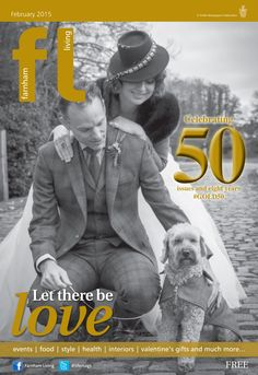 ~ Let there be love ~ 50 issues and 8 years of Farnham Living  (Feb 2015) Photo by Ginny Marsh Photography #locallife #Farnham #Surrey #gold #love #valentines #wedding #celebration #dog #vintage #style #fashion