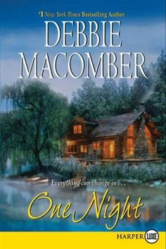 One Night (Avon Romance) by Debbie Macomber 9780061081859 Great Books To Read, I Love Books, Used Books, Debbie Macomber, Avon, Thing 1, Reading Material, Christmas Books, Book Authors
