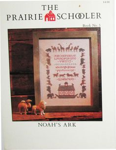 The Prairie Schooler No. 3 Noah's Ark Out of Print Counted Cross Stitch Pattern