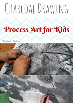Montessori Nature: CHARCOAL DRAWING - PROCESS ART FOR KIDS || Day 6