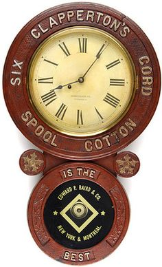Baird Clock Co, Clapperton Six Cord Spool Cotton, 31 inch. Clapperton's Six Cord Spool Cotton advertising clock, The Baird Clock Company of Plattsburgh, N.Y