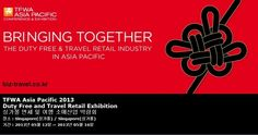 TFWA Asia Pacific 2013 Duty Free and Travel Retail Exhibition 싱가폴 면세 및 여행 소매산업 박람회
