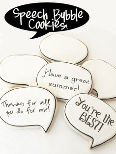 Looking for a fun, trendy and TASTY way to personalize you special day?    Gotta try SPEECH BUBBLE COOKIES!  Yes, these are for teacher thank-yous .... but IMAGINE using them for bridesmaids gifts ... or a treats for a REHEARSAL DINNER.  WOW!    Super simple and VERY UNIQUE.  Use pet names, inside jokes, or just heartfelt messages to your special people.  NEW - FRESH - & AWESOME IDEA!