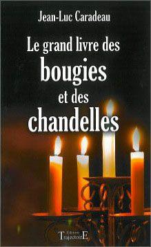 7674-Le grand livre des bougies et des chandelles