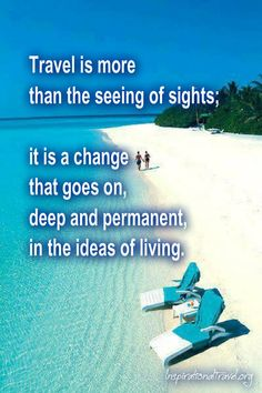 Travel is more than seeing of sights..(http://inspirationaltravel.blogspot.com)