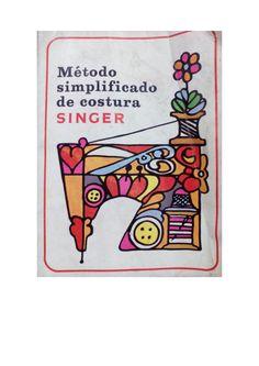 Singer método simplificado de costura singer by Denize Bartolo Medeiros via slideshare
