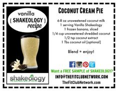 VANILLA SHAKEOLOGY RECIPE: Coconut Cream Pie | Request a FREE Shakeology sample here: http://www.thefitclubnetwork.com/shakeology/free-shakeology-sample/