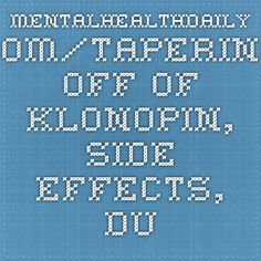 side side effects of klonopin withdrawal duration