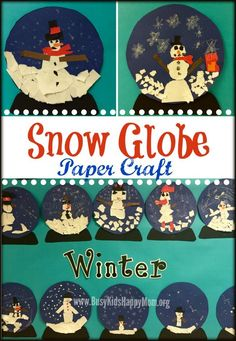 Snow Globe Paper Craft - fun classroom or family fun.  Keeps them busy and creative too.