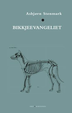 Bikkjeevangeliet, Asbjørn Stenmark. July 2017