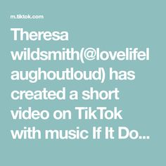 Theresa wildsmith(@lovelifelaughoutloud) has created a short video on TikTok with music If It Don't Fit, Don't Force It.