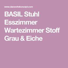 BASIL Stuhl Esszimmer Wartezimmer Stoff Grau & Eiche