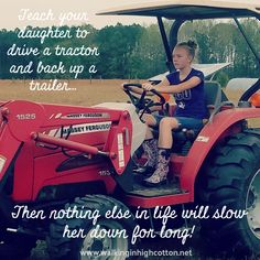 Teach your daughter to drive a tractor and back up a trailer...then nothing else in life will slow her down for long! #farmgirl #farmlife #masseyferguson #farmHER Daily Farm, Chicken Pen, Farm Kids, Modern Homesteading, Frugal Living Tips, Kids Reading, Raising Kids, Learn To Read, Simple Living