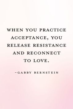 When you practice acceptance, you release resistance & reconnect to love. As a result of feeling good, you become a magnet for what you want! Yoga Quotes, Me Quotes, Motivational Quotes, Inspirational Quotes, Famous Quotes, Acceptance, Monday Motivation, Success Quotes, Relationship Quotes