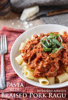 PASTA WITH BRAISED PORK RAGU -  Easy recipe and a great way to use that dutch oven sitting in your cabinet.