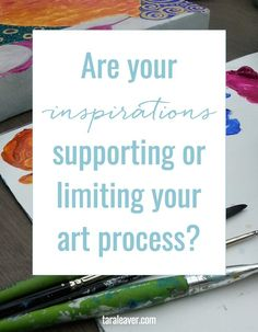 Are your inspirations supporting or limiting your art process? Some traps it's easy to fall into, and how to avoid them if you want to make art that's a true expression of you.