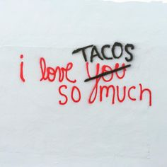Check out the street art at San Antonio's Viva TacoLand - a play on some familiar Austin graffiti art, but who cares about love when you can have tacos? Taco Love, Lets Taco Bout It, My Taco, San Antonio, Austin Murals, Taco Humor, Street Tacos, It Goes On, Taco Tuesday