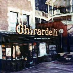 The Ghirardelli Chocolate shop, San Francisco