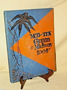 MCB Ten Guam Midway 1964 Yearbook Cruise Book Seebees Okinawa Bannister US Navy
