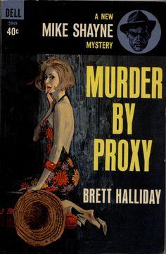 Murder by Proxy - Brett Halliday. Cover art by Robert McGinnis.