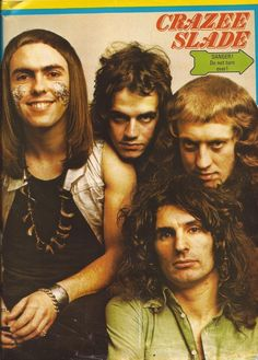 Slade Band, Noddy Holder, British Rock, Glam Rock, 25th Anniversary, Rock Style, Number One, Rock Music, Rock Bands