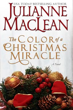 Julianne MacLean - The Color of a Christmas Miracle / #awordfromJoJo #Fiction #JulianneMacLean