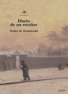 Diario de un escritor, de Dostoievski