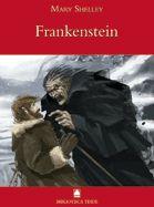 Mary Shelley. Frankenstein. És un excel·lent assaig sobre la naturalesa humana, la vida i l'existència.  Shelley presenta a un científic suís, el doctor Frankenstein, que, a imitació de Prometeu,  aconsegueix donar vida a un nou ésser nascut exclusivament de mans de la ciència.
