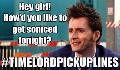 The answer is yes. time lord pick up lines #doctor who