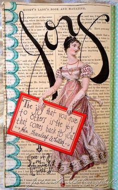 Joy. A new page from one of my art journals. (not mine) but this Journal is so Sweet and very neat!
