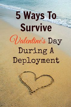 5 Ways For Military Spouses To Survive Valentine's Day During A Deployment - Army Wife 101