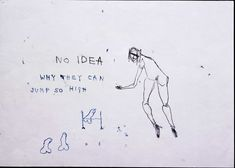 No idea why they can jump so high, 1998 - Tracey Emin Studio Tracey Emin, Canning, Words, Illustration, Artwork, Artist, Work Of Art, Auguste Rodin Artwork, Artists