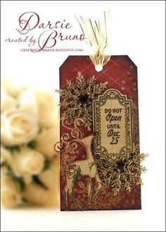 Christmas tag designed by Darise Bruno using Christmas Antique Tags Ones and JustRite Custom Antique Tags one.