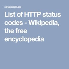 List of HTTP status codes - Wikipedia, the free encyclopedia