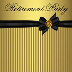 Custom Elegant Black and Gold Womans Retirement Party Custom Invite created by CorporateCentral. This invitation design is available on many paper types and is completely custom printed. Retirement Party Themes, Retirement Party Invitations, Holiday Party Invitations, Elegant Invitations, Custom Invitations, Retirement Cards, Retirement Funny, Invitation Paper, Invitation Design