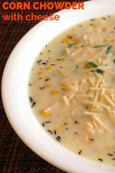 "Try this Corn Chowder with Cheese recipe plus get other food ideas for which a sprinkle of cheese gives that ""extra touch."""