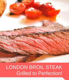 London Broil Steak Grilled to Perfection ~ alwaysturns out moist, juicy, and tender every time! Making dinner alfresco can be very enjoyable! London Broil Marinade, London Broil Steak, Grilled London Broil, Cooking London Broil, London Broil Recipes, Beef Recipes For Dinner, Grilling Recipes, Cooking Recipes, Vegetarian Grilling