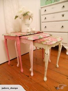 Love the idea of three different pinks, would like to do this to living room nest of tables