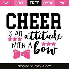 *** FREE SVG CUT FILE for Cricut, Silhouette and more *** Attitude with a Bow
